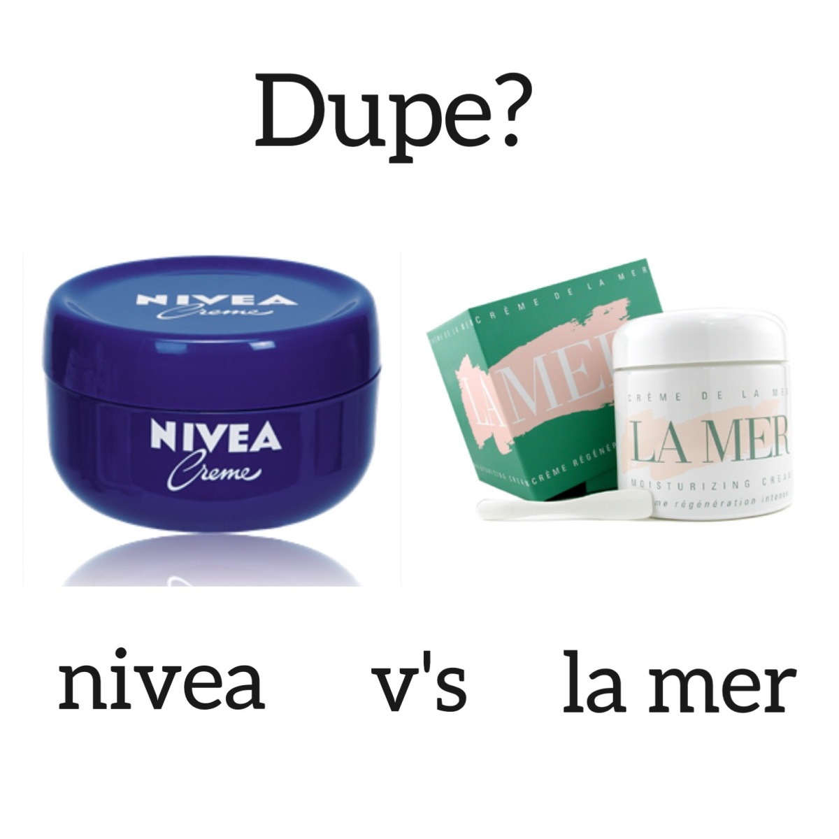 Creme De La Mer VS Nivea Creme
